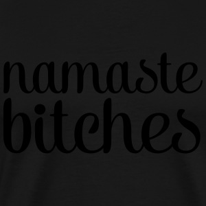 Namsate Bitches Sweat-shirts - T-shirt Premium Homme