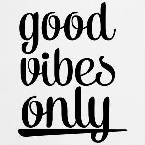 Good Vibes Only Tops - Keukenschort