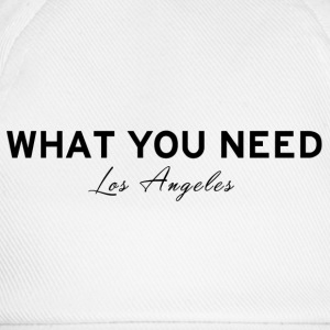 What you need Los Angeles - Baseball Cap