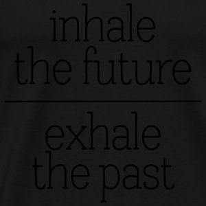 Inhale The Future - Exhale The Past Skjorter med lange armer - Premium T-skjorte for menn
