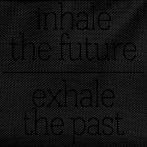Inhale The Future - Exhale The Past Hoodies & Sweatshirts - Kids' Backpack