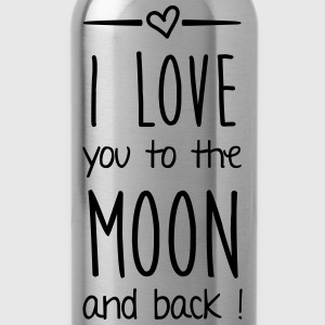I love you to the moon Pullover & Hoodies - Trinkflasche