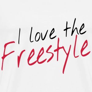 I love the freestyle Toppar - Premium-T-shirt herr