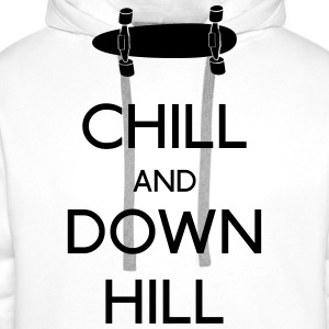 Chill and downhill chill y descenso Camisetas - Sudadera con capucha premium para hombre