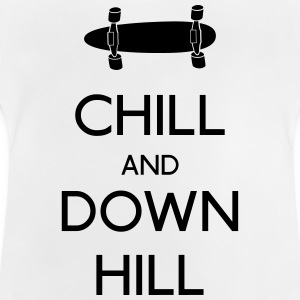 Chill and downhill T-Shirts - Baby T-Shirt