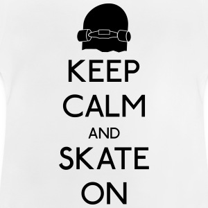 Keep Calm skate on holde roen skate T-shirts - Baby T-shirt