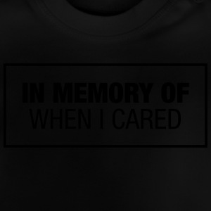 In Memory Of When I Cared Manches longues - T-shirt Bébé