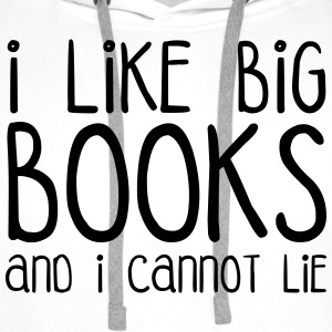 I Like Big Books T-shirts - Mannen Premium hoodie