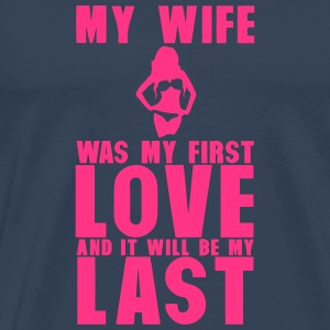 my wife was my first love last Langarmshirts - Männer Premium T-Shirt