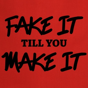 Fake it till you make it Manches longues - Tablier de cuisine