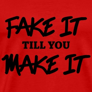 Fake it till you make it Långärmade T-shirts - Premium-T-shirt herr