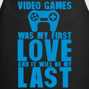 video games was my first love last Langarmshirts - Kochschürze