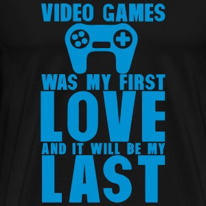 video games was my first love last Langarmshirts - Männer Premium T-Shirt