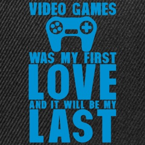 video games was my first love last Langarmshirts - Snapback Cap