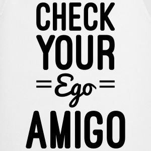 Check Your Ego T-Shirts - Cooking Apron