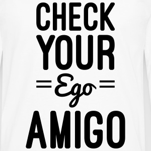 Check Your Ego T-Shirts - Men's Premium Longsleeve Shirt