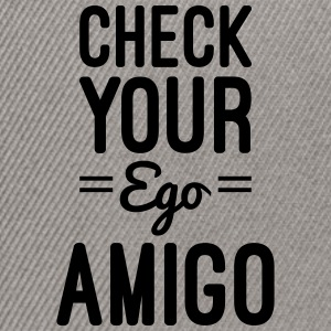 Check Your Ego Felpe - Snapback Cap