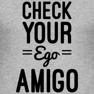 Check Your Ego Pullover & Hoodies - Männer Slim Fit T-Shirt