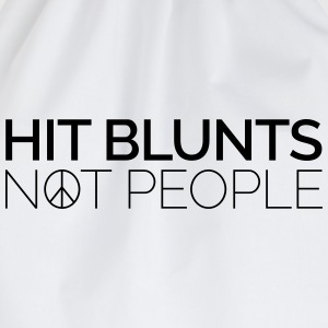 Hit Blunts, Not People T-shirts - Gymtas