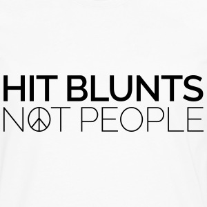 Hit Blunts, Not People Tee shirts - T-shirt manches longues Premium Homme