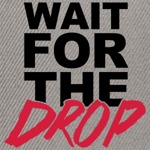 Wait For The Drop  Sudaderas - Gorra Snapback