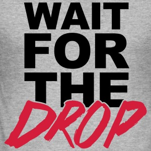 Wait For The Drop  Felpe - Maglietta aderente da uomo