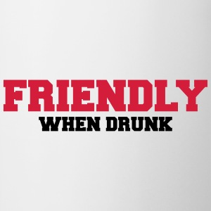 Friendly when drunk T-skjorter - Kopp