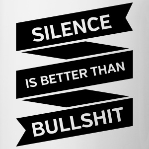 Silence Is Better Than Bullshit Tank topy - Kubek