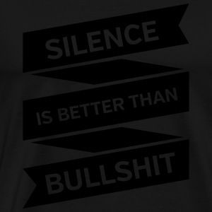 Silence Is Better Than Bullshit Manga larga - Camiseta premium hombre