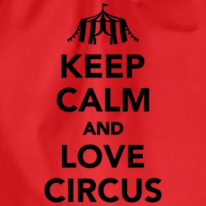 Keep calm and circus on T-Shirts - Turnbeutel