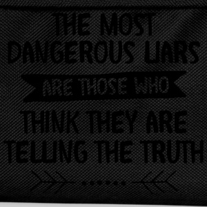 The Most Dangerous Liars Are Those Who... T-Shirts - Kids' Backpack