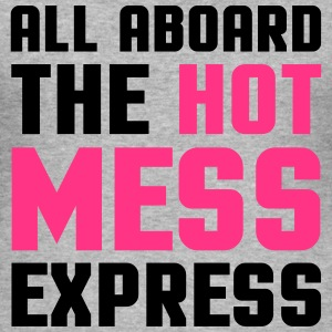 Hot Mess Express Hoodies & Sweatshirts - Men's Slim Fit T-Shirt