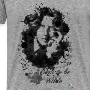 Born to be Wilde - T-shirt Premium Homme