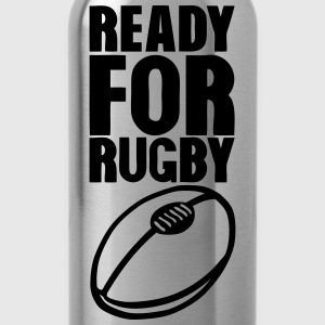 ready for rugby ballon T-Shirts - Trinkflasche