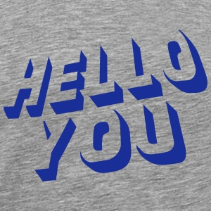 hello you Singlets - Premium T-skjorte for menn