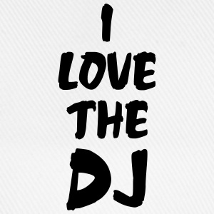 I Love The DJ T-Shirts - Baseball Cap