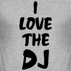 I Love The DJ Tröjor - Slim Fit T-shirt herr