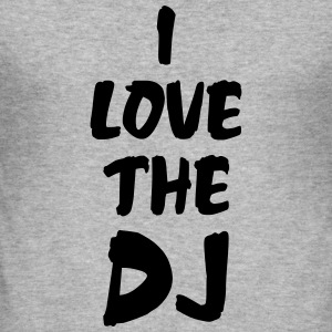 I Love The DJ Hoodies & Sweatshirts - Men's Slim Fit T-Shirt