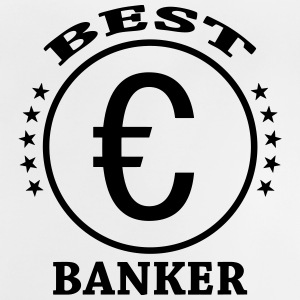 Best Banker T-Shirts - Baby T-Shirt