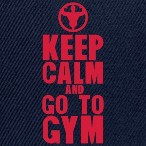 keep calm and go to gym bodybuilding Tee shirts - Casquette snapback