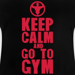 keep calm and go to gym bodybuilding T-Shirts - Baby T-Shirt
