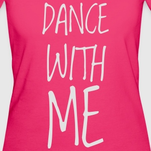dance with me - Frauen Bio-T-Shirt