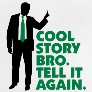 Cool Story brother. Tell it again. Shirts - Baby T-Shirt