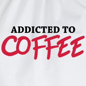 Addicted to Coffee Long sleeve shirts - Drawstring Bag