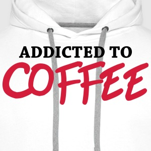 Addicted to Coffee Long sleeve shirts - Men's Premium Hoodie