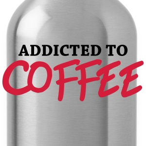 Addicted to Coffee Long Sleeve Shirts - Water Bottle