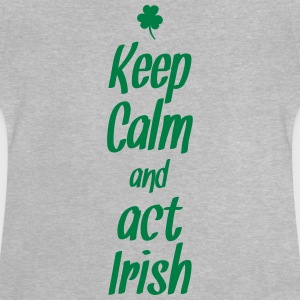 keep calm and act irish Manches longues - T-shirt Bébé
