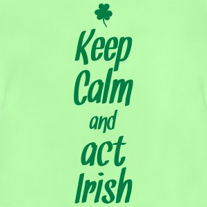 keep calm and act irish Magliette - Maglietta per neonato