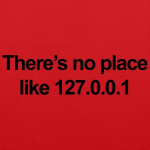 No Place Like 127.0.0.1 T-shirts - Mulepose