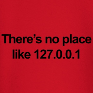 No Place Like 127.0.0.1 T-shirts - T-shirt